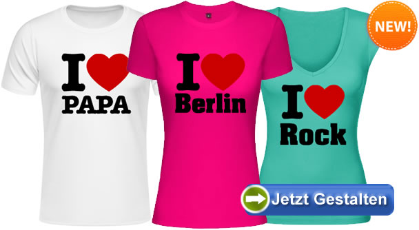 i love t shirt selbst gestalten. Black Bedroom Furniture Sets. Home Design Ideas